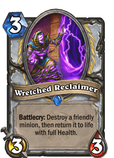 Wretched Reclaimer