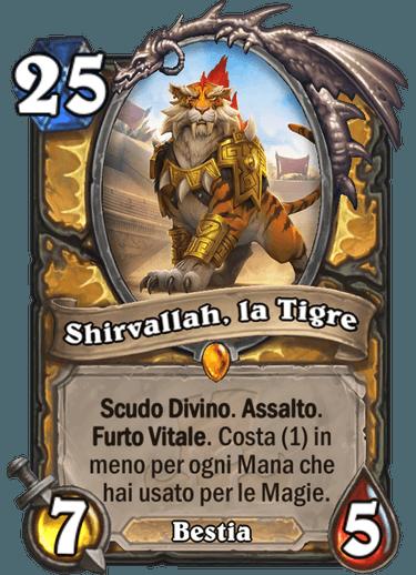 Shirvallah, la Tigre