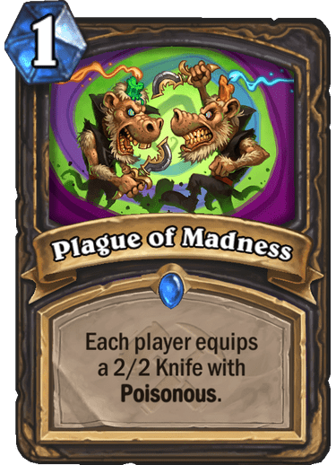 Rare · Spell · Saviors of Uldum · Each player equips a 2/2 Knife with Poisonous.