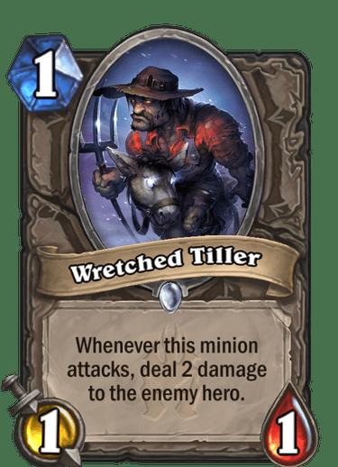 Wretched Tiller