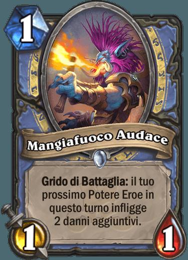 Mangiafuoco Audace