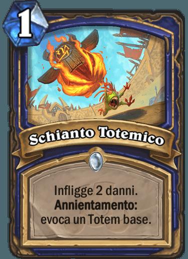 Schianto Totemico