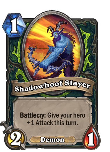 Shadowhoof Slayer